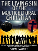 The Living Sin of the Multicultural Christian