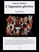 Umberto Galimberti L'impostore glorioso