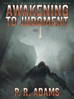 Awakening to Judgment