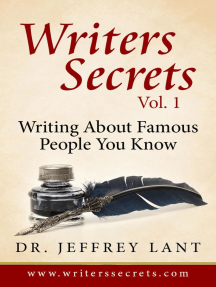 How To Write About Famous People That You Know: Writers Secrets, #1