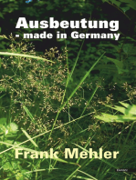 Ausbeutung - made in Germany