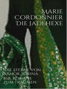 Die Jadehexe: Die Sterne von Armor 2_Jorina
