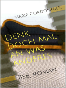 Denk doch mal an was anderes: BsB_Roman