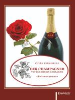 Der Champagner von der Rebe bis zur Flasche
