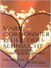 Feuer der Sehnsucht: Die Sterne von Armor 4_Tiphanie