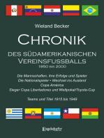 Chronik des südamerikanischen Vereinsfußballs 1950 bis 2000