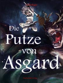 Die Putze von Asgard: Anthologie