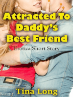 Attracted to Daddy's Best Friend