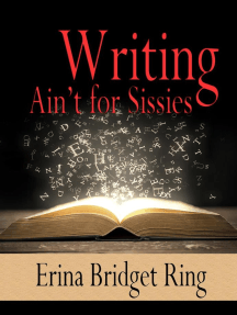 Writing Ain't for Sissies