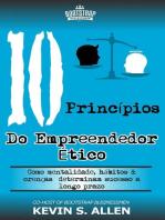 Os 10 Princípios do Empreendedor Ético