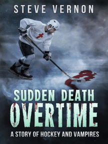 Sudden Death Overtime - A Tale of Hockey and Vampires