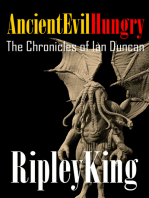 Ancient, Evil, Hungry -The Chronicles of Ian Duncan
