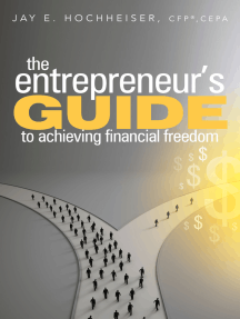 The Entrepreneur's Guide to Achieving Financial Freedom