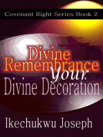 Divine Remembrance Your Divine Decoration
