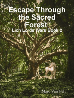 Escape through the Sacred Forest