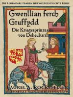 Gwenllian ferch Gruffydd, Die Kriegerprinzessin von Deheubarth