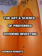 The Art & Science Of Preferred Dividend Investing