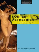Körper-Ästhetiken: Allegorische Verkörperungen als ästhetisches Prinzip