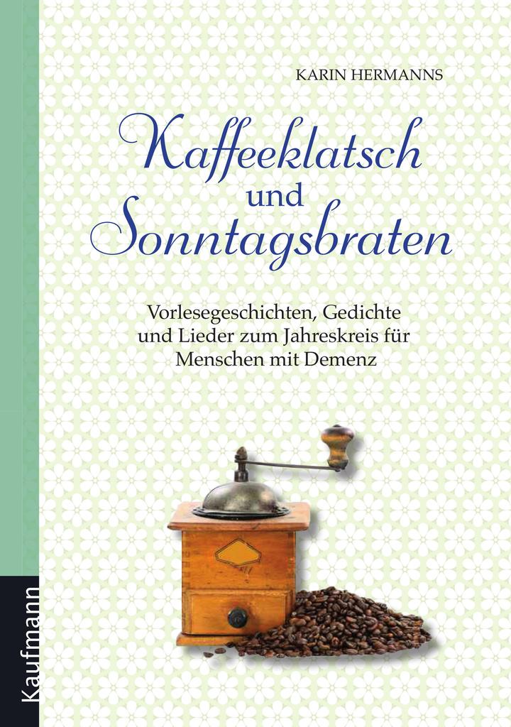 Kaffeeklatsch Und Sonntagsbraten By Karin Hermanns Book Read Online