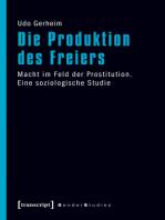 Die Produktion des Freiers: Macht im Feld der Prostitution. Eine soziologische Studie