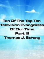 Ten Of The Top Television Evangelists Of Our Time Part III