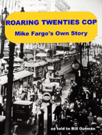 Roaring Twenties Cop, Mike Fargo's Own Story