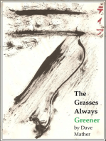 The Grasses Always Greener