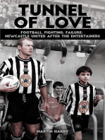 Tunnel of Love: Football, Fighting and Failure; Newcastle United after The Entertainers