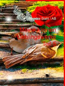 Meine kleinen Lieblingswerke Teil 5: Gedichte und Bilder