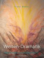 Welten-Dramatik