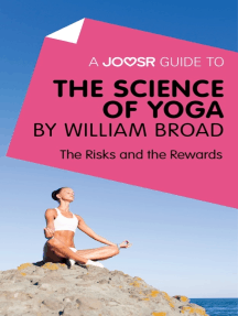 A Joosr Guide to... The Science of Yoga by William Broad: The Risks and the Rewards