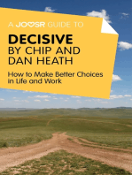 A Joosr Guide to... Decisive by Chip and Dan Heath