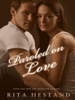 Paroled on Love