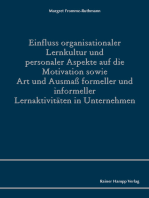Einfluss organisationaler Lernkultur und personaler Aspekte auf die Motivation sowie Art und Ausmaß formeller und informeller Lernaktivitäten in Unternehmen