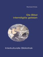 Die Bibel interreligiös gelesen