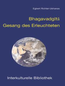 Bhagavadgita: Gesang des Erleuchteten