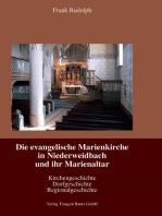 Die evangelische Marienkirche in Niederweidbach und ihr Marienaltar
