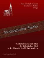Gestalten und Geschichten der Hebräischen Bibel in der Literatur des 20. Jahrhunderts