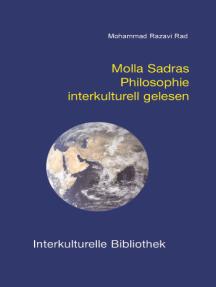 Molla Sadras Philosophie interkulturell gelesen