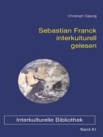 Sebastian Franck interkulturell gelesen