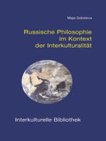 Russische Philosophie im Kontext der Interkulturalität