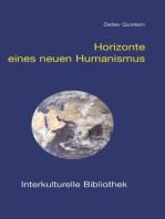Horizonte eines neuen Humanismus