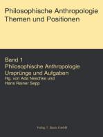 Philosophische Anthropologie. Themen und Aufgaben