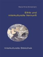 Ethik und interkulturelle Vernunft