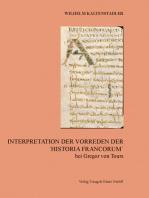 Interpretation der Vorreden Der ´Historia Francorum´ bei Gregor von Tours