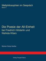 Die Poesie der All-Einheit bei Friedrich Hölderlin und Nishida Kitarō