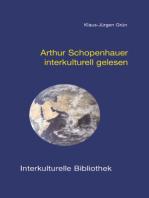 Arthur Schopenhauer interkulturell gelesen