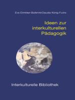 Ideen zur interkulturellen Pädagogik