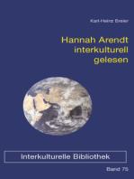 Hannah Arendt interkulturell gelesen