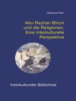 Abu Reyhan Biruni und die Religionen